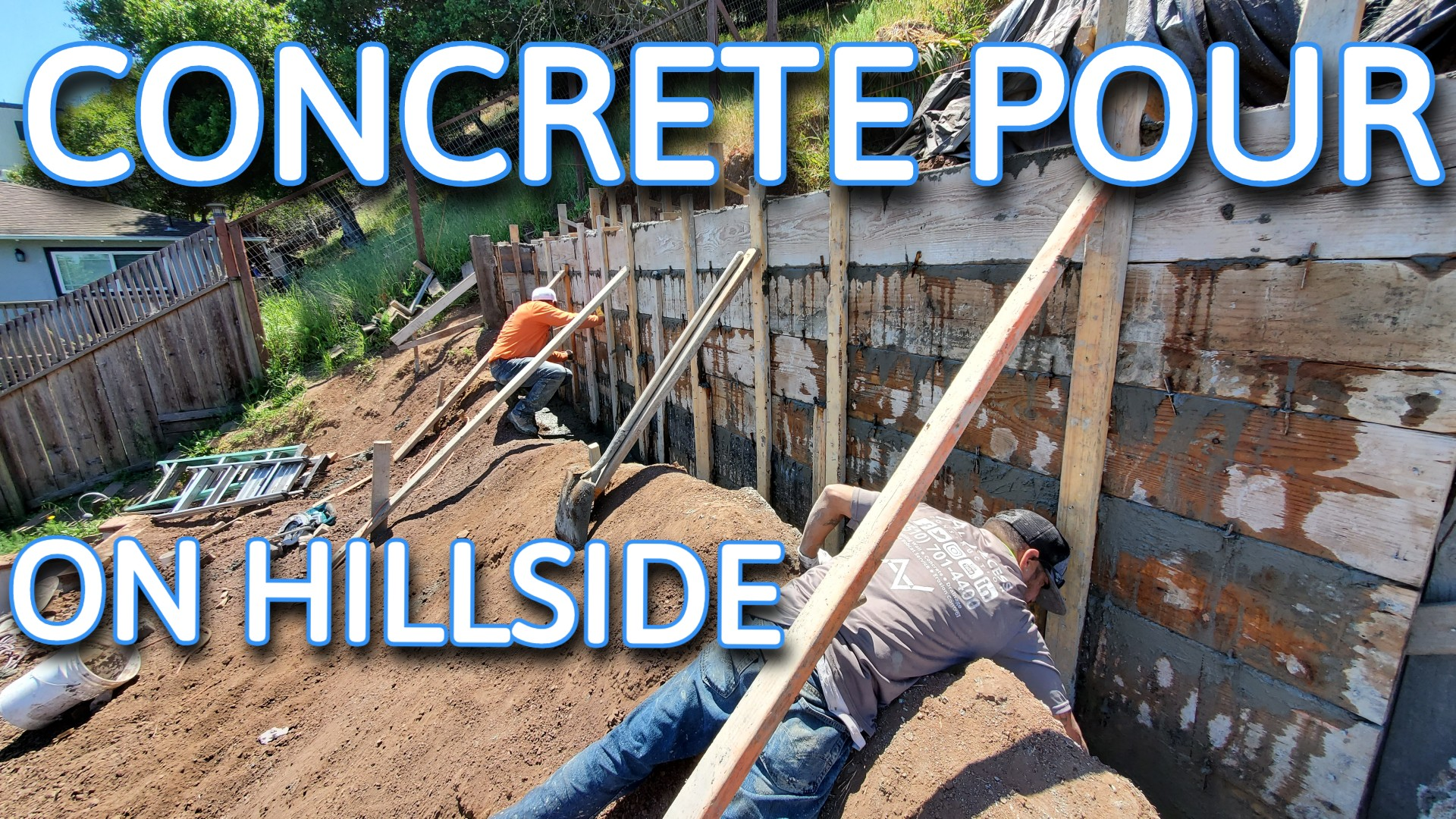 How to pour concrete on hillside