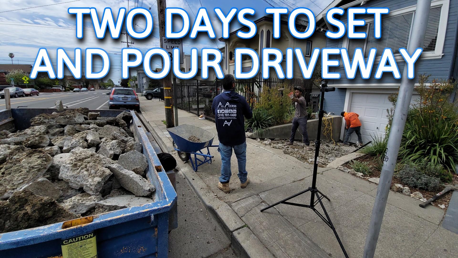 Set and pour concrete driveway bay area